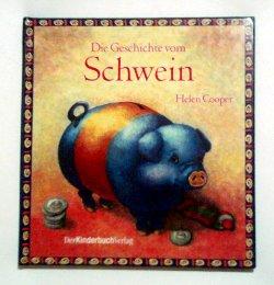 Bildtext: Die Geschichte vom Schwein von Helen Cooper